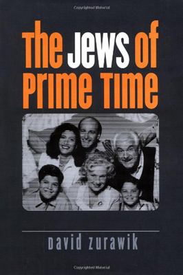 The Jews of Prime Time 9781584652342