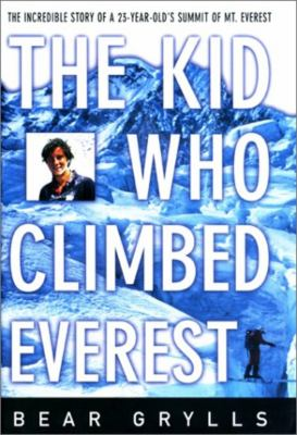 The Kid Who Climbed Everest 9781585742509