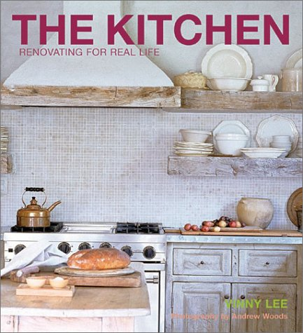 The Kitchen: Renovating for Real Life 9781584793069