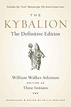 The Kybalion: The Definitive Edition 9781585428748