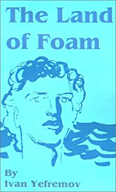 The Land of Foam 9781589635289