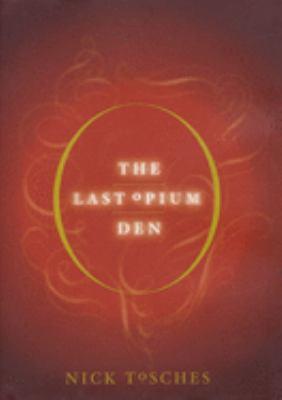 The Last Opium Den 9781582342276
