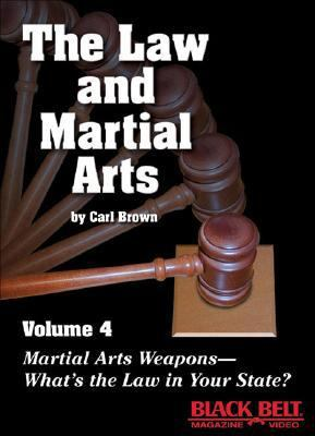 The Law and Martial Arts, Vol. 4 9781581332919