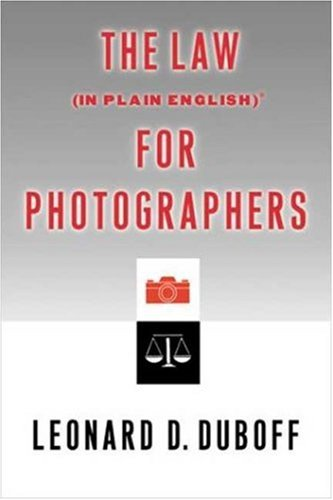 The Law (in Plain English) for Photographers 9781581152258