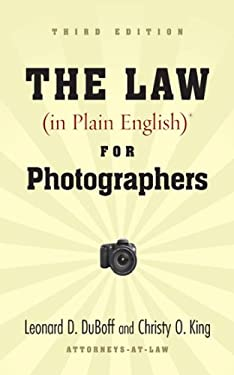 The Law (in Plain English) for Photographers 9781581157123