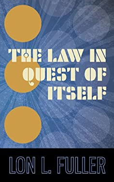 The Law in Quest of Itself 9781584770169