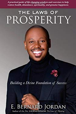 The Laws of Prosperity: Building a Divine Foundation of Success 9781582703169
