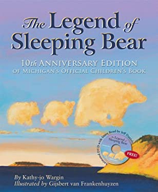 The Legend of Sleeping Bear [With DVD] 9781585364244