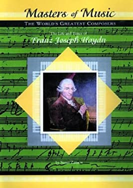 The Life and Times of Franz Joseph Haydn 9781584151937