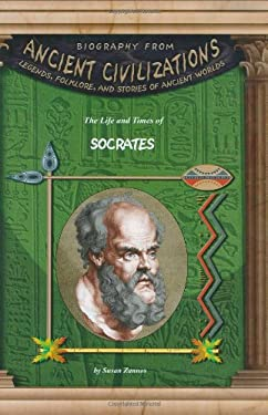 The Life and Times of Socrates 9781584152828