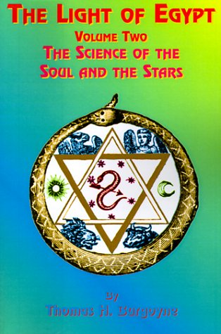 The Light of Egypt: Volume Two, the Science of the Soul and the Stars 9781585090525