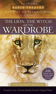 The Lion, the Witch and the Wardrobe 9781589972834