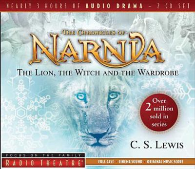 The Lion, the Witch, and the Wardrobe 9781589975033