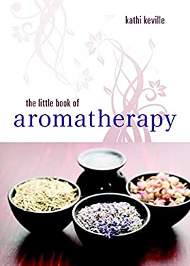 The Little Book of Aromatherapy 9781580911955