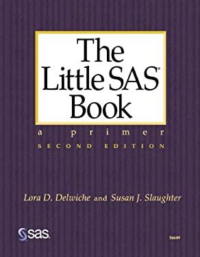 The Little SAS Book: A Primer 9781580252393