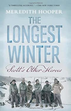 The Longest Winter: Scott's Other Heroes 9781582437620