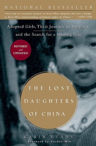 The Lost Daughters of China: Adopted Girls, Their Journey to America, and the Search for a Missing Past