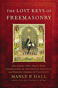 The Lost Keys of Freemasonry 9781585425105