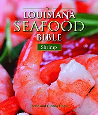 The Louisiana Seafood Bible: Shrimp 9781589806436