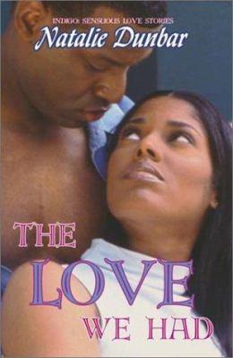 The Love We Had 9781585710584