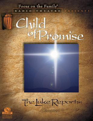 The Luke Reports Chapter I: Child of Promise 9781589970137