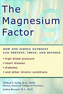 The Magnesium Factor 9781583331569