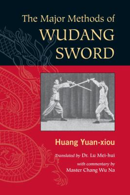 The Major Methods of Wudang Sword 9781583942390