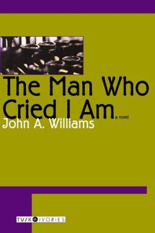 The Man Who Cried I Am 9781585675807
