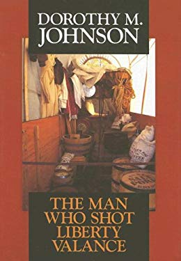The Man Who Shot Liberty Valance 9781585477098