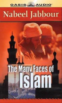 The Many Faces of Islam 9781589262829