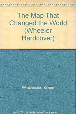The Map That Changed the World 9781587241536