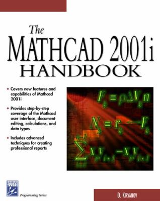 The MathCAD 2001i Handbook 9781584502654