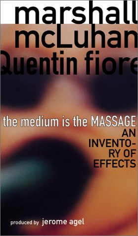 The Medium is the Massage 9781584230700