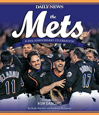 The Mets: A 50th Anniversary Celebration 9781584799146