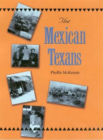The Mexican Texans 9781585443079