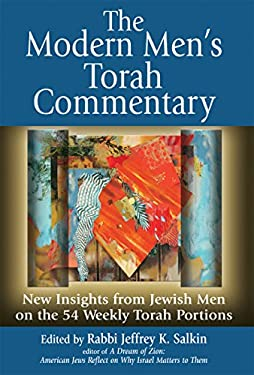 The Modern Men's Torah Commentary: New Insights from Jewish Men on the 54 Weekly Torah Portions 9781580233958