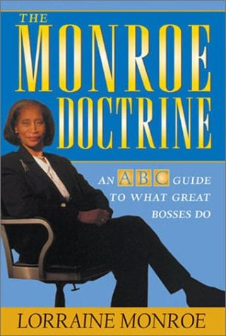The Monroe Doctrine: An ABC Guide to What Great Bosses Do 9781586481742