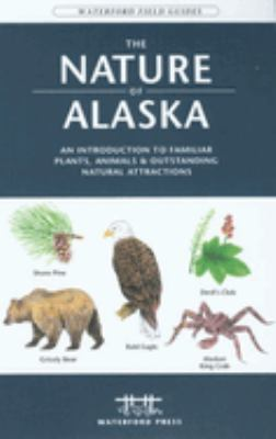 The Nature of Arizona: An Introduction to Familiar Plants, Animals & Outstanding Natural Attractions 9781583553008