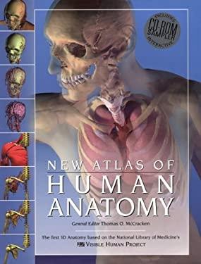The New Atlas of Human Anatomy [With CDROM]