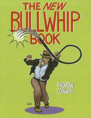 The New Bullwhip Book 9781581607277