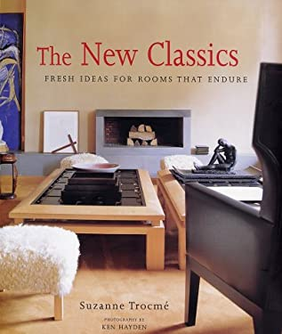 The New Classics: Fresh Ideas for Rooms That Endure 9781584791553