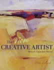 The New Creative Artist: A Guide to Developing Your Creative Spirit 9781581807561