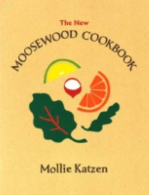 The New Moosewood Cookbook 9781580081306