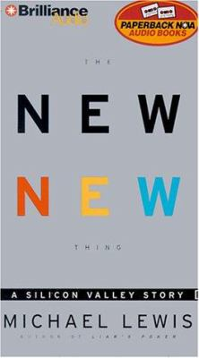 The New New Thing: A Silicon Valley Story 9781587880278
