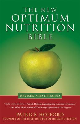 The New Optimum Nutrition Bible 9781580911672