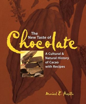 The New Taste of Chocolate: A Cultural and Natural History with Recipes 9781580081436