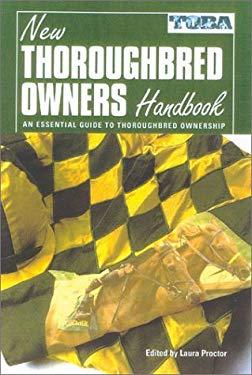 New Thoroughbred Owners Handbook 9781581500974