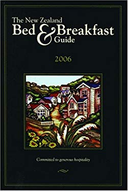 The New Zealand Bed & Breakfast Guide 9781589803992