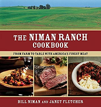 The Niman Ranch Cookbook: From Farm to Table with America's Finest Meat 9781580089180
