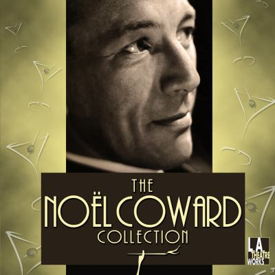 The Noel Coward Collection 9781580817950